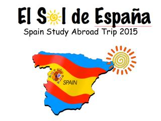 Spain Study Abroad Trip 2015