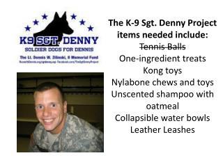 Sgt. Denny Info