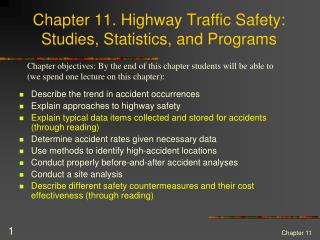Chapter 11. Highway Traffic Safety: Studies, Statistics, and Programs
