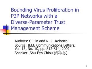 Bounding Virus Proliferation in P2P Networks with a Diverse-Parameter Trust Management Scheme