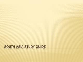 South Asia Study Guide
