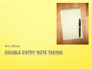 Double Entry Note Taking