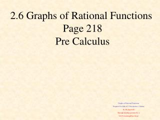 Graphs of Rational Functions Prepared for  Mth  163:  Precalculus  1 Online By  Richard Gill