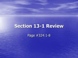 Section 13-1 Review