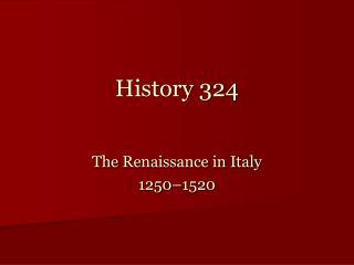 History 324