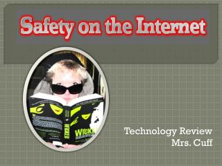 Technology Review Mrs. Cuff