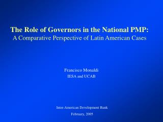 The Role of Governors in the National PMP: A Comparative Perspective of Latin American Cases