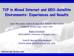 TCP in Mixed Internet and GEO-Satellite Environments: Experiences and Results