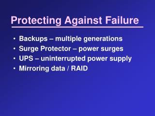 Protecting Against Failure