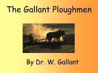 The Gallant Ploughmen