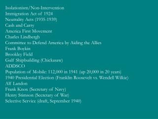Isolationism/Non-Intervention Immigration Act of 1924 Neutrality Acts (1935-1939) Cash and Carry