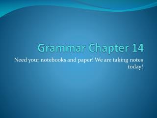 Grammar Chapter 14