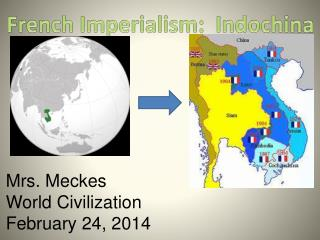 French Imperialism:  Indochina