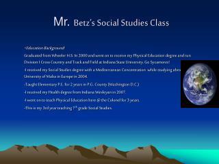 Mr.  Betz's Social Studies Class