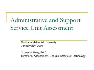 Administrative and Support Service Unit Assessment