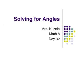 Solving for Angles