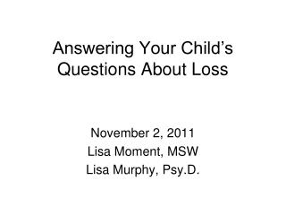 Answering Your Child's Questions About Loss