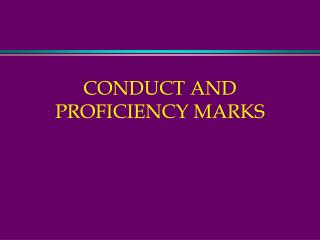 CONDUCT AND PROFICIENCY MARKS