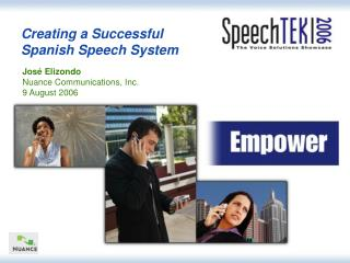 Creating a Successful  Spanish Speech System