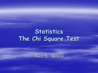 Statistics  The Chi Square Test