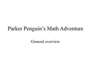 Parker Penguin's Math Adventure