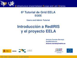 Introducci �n a RedIRIS y el proyecto EELA