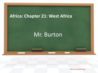 Africa: Chapter 21: West Africa
