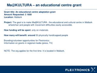 Ma@KULTURA – an educational centre grant