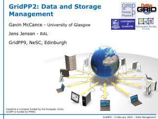 GridPP2: Data and Storage Management