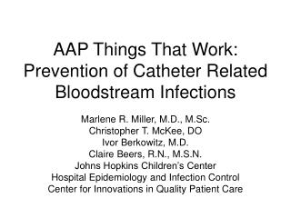 AAP Things That Work: Prevention of Catheter Related Bloodstream Infections