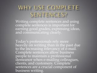 Why use Complete Sentences?