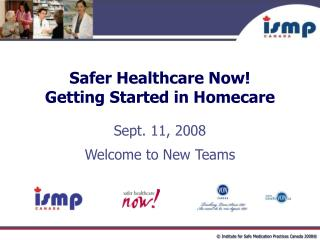 Safer Healthcare Now Getting Started in Homecare