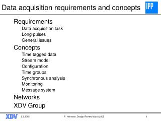 Data acquisition requirements and concepts