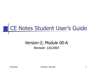 CE Notes Student User�s Guide