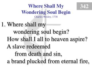 Where Shall My Wondering Soul Begin (1)