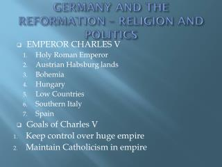GERMANY AND THE REFORMATION � RELIGION AND POLITICS