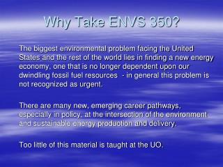 Why Take ENVS 350?