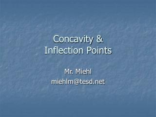 Concavity & Inflection Points
