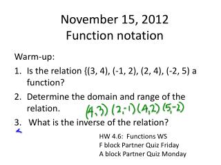November 15, 2012 Function notation