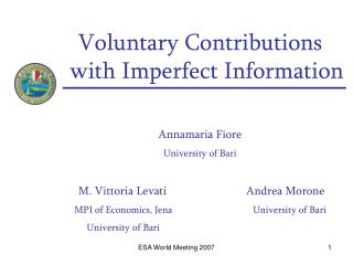 Voluntary Contributions with Imperfect Information Annamaria Fiore University of Bari
