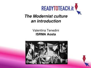 The Modernist culture an introduction Valentina Tenedini  ISRMA Aosta