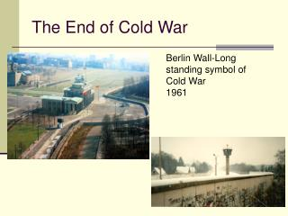 The End of Cold War