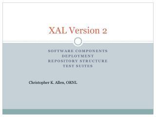XAL Version 2