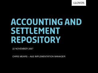 Accounting and settlement repository