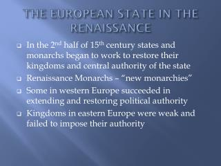 THE EUROPEAN STATE IN THE RENAISSANCE