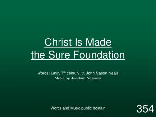 Christ Is Made the Sure Foundation