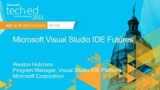 Microsoft Visual Studio IDE Futures