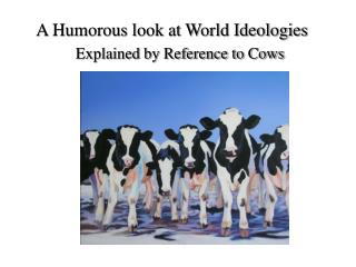A Humorous look at World Ideologies