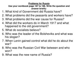 Problems for Russia Use your workbook page 187 to 188, Write the question and answer briefly:
