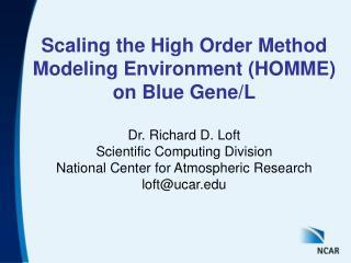Scaling the High Order Method Modeling Environment HOMME on Blue Gene